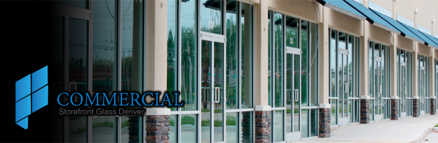 Commercial Storefront Glass Denver Security Doors Window Replacement