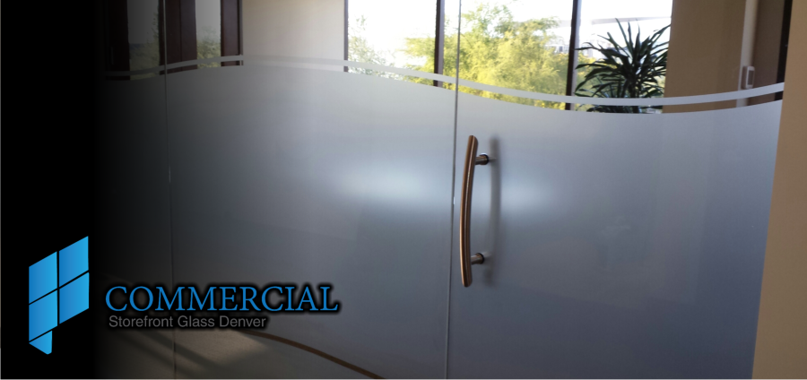 Commercial Glass Etching Storefront Doors Window Replacement Denver