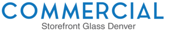 Commercial Storefront Glass Denver